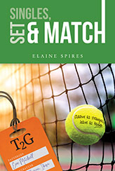 Singles, Set & Match by Elaine Spires